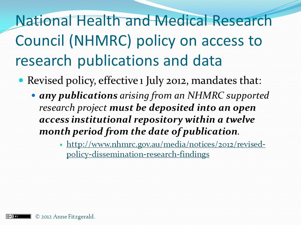 National Health and Medical Research Council (NHMRC) policy on access to research publications and data