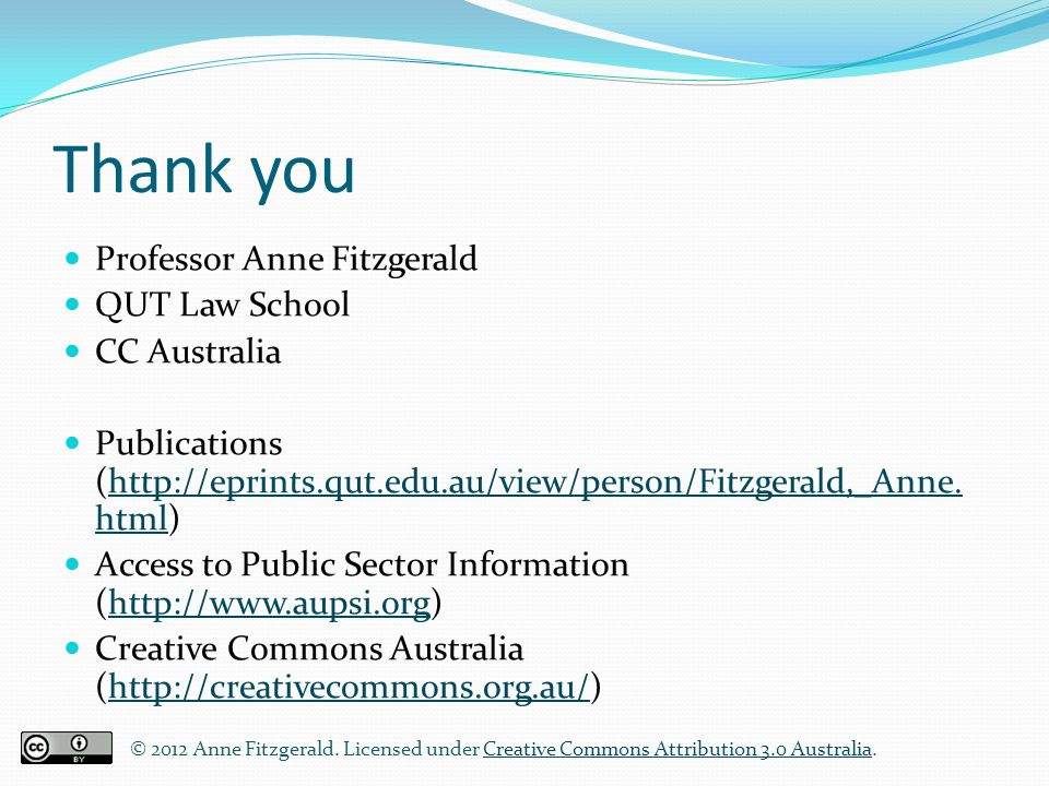 Thank you Professor Anne Fitzgerald QUT Law School CC Australia