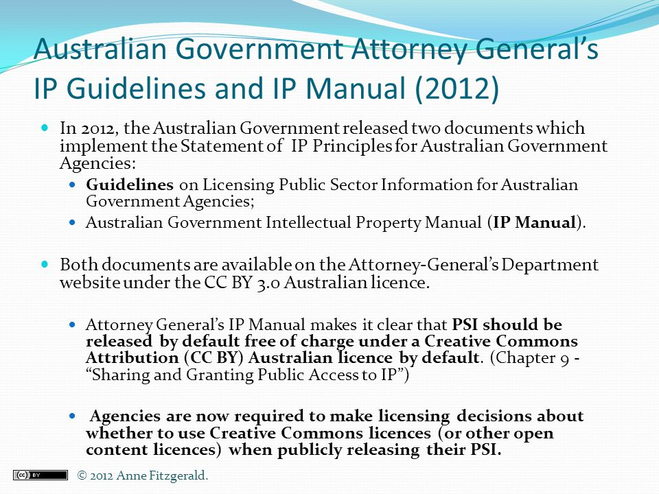 Australian Government Attorney General's IP Guidelines and IP Manual (2012)