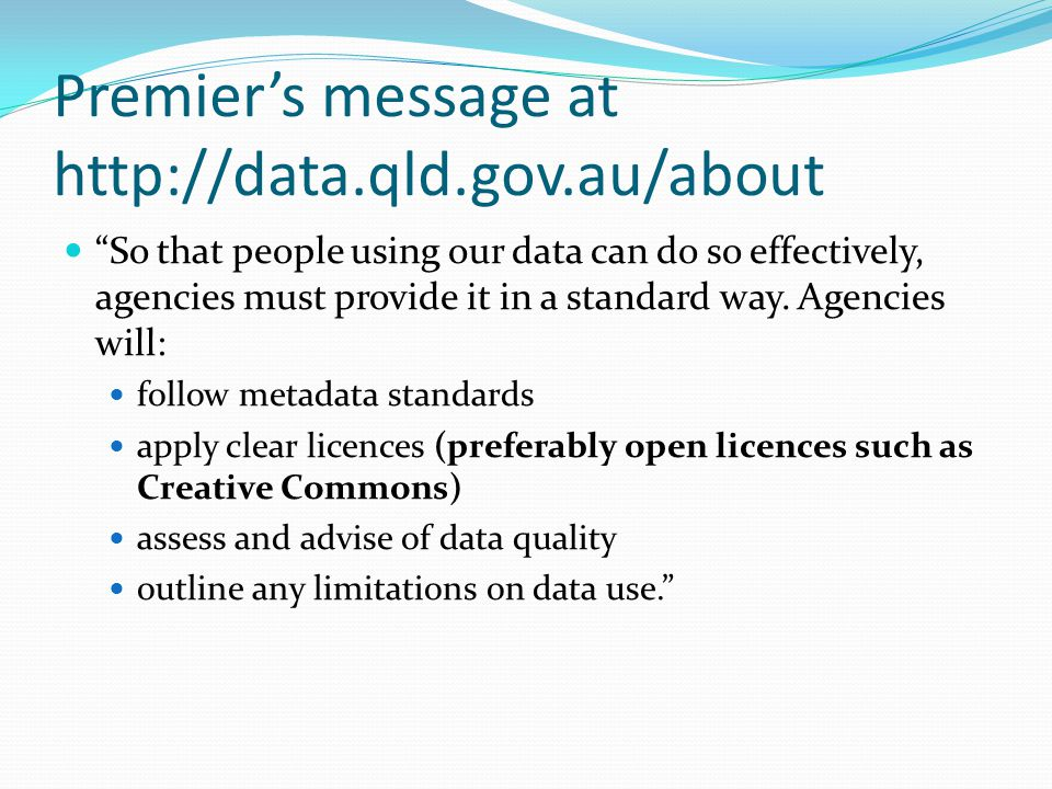 Premier's message at http://data.qld.gov.au/about