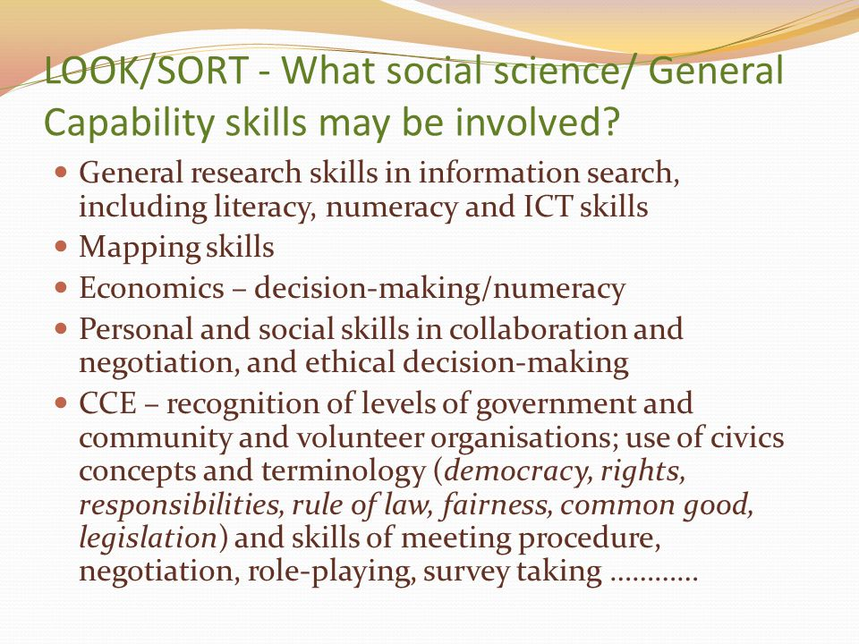 LOOK/SORT - What social science/ General Capability skills may be involved