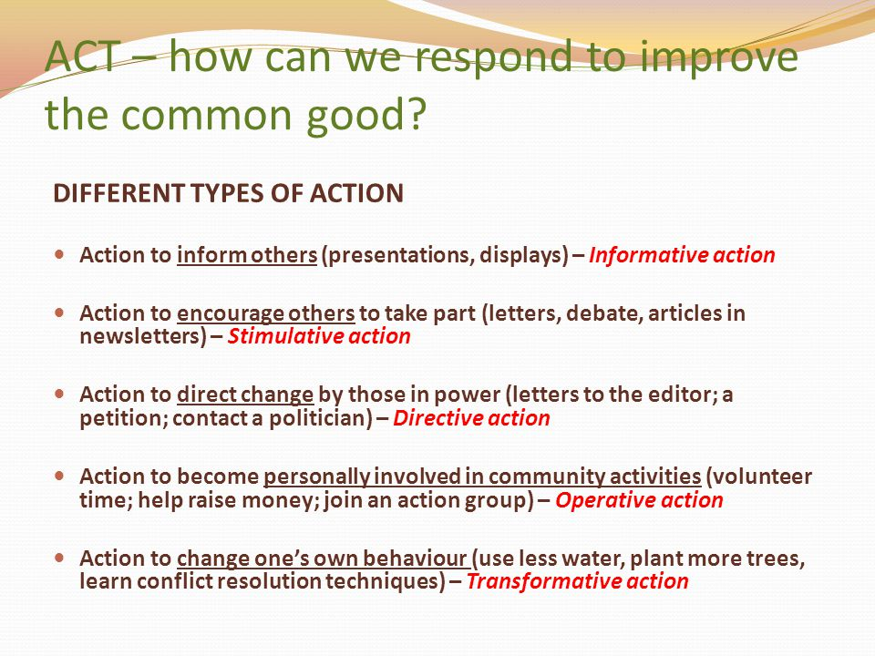 ACT – how can we respond to improve the common good