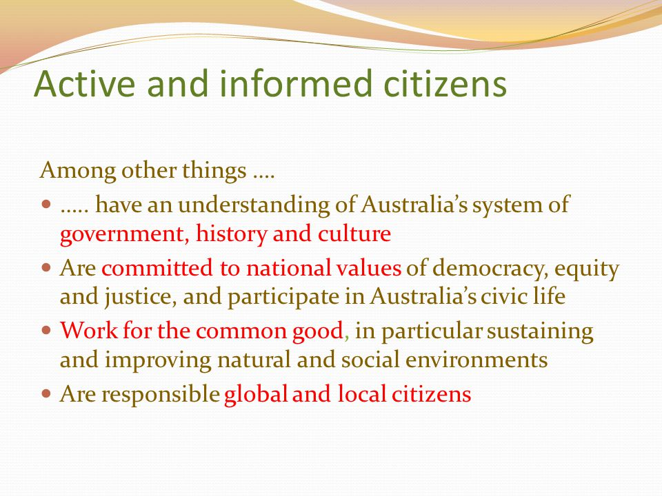 Active and informed citizens