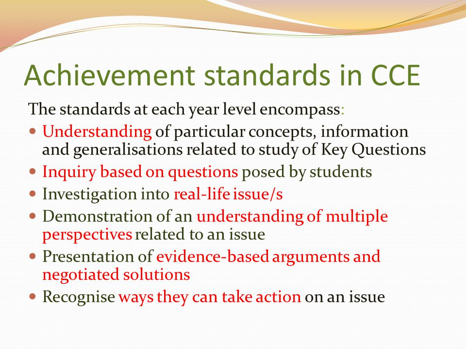 Achievement standards in CCE