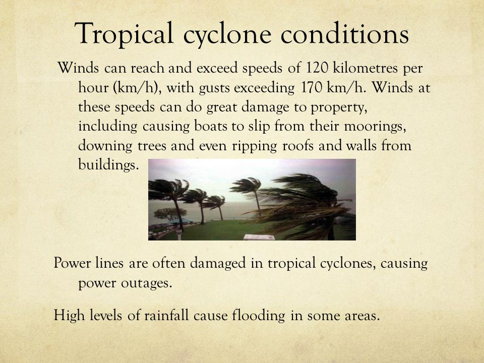 Tropical cyclone conditions
