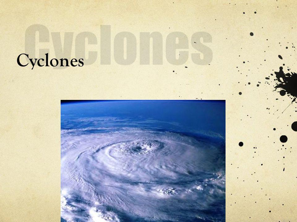 Cyclones Cyclones