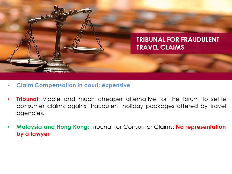 TRIBUNAL FOR FRAUDULENT TRAVEL CLAIMS