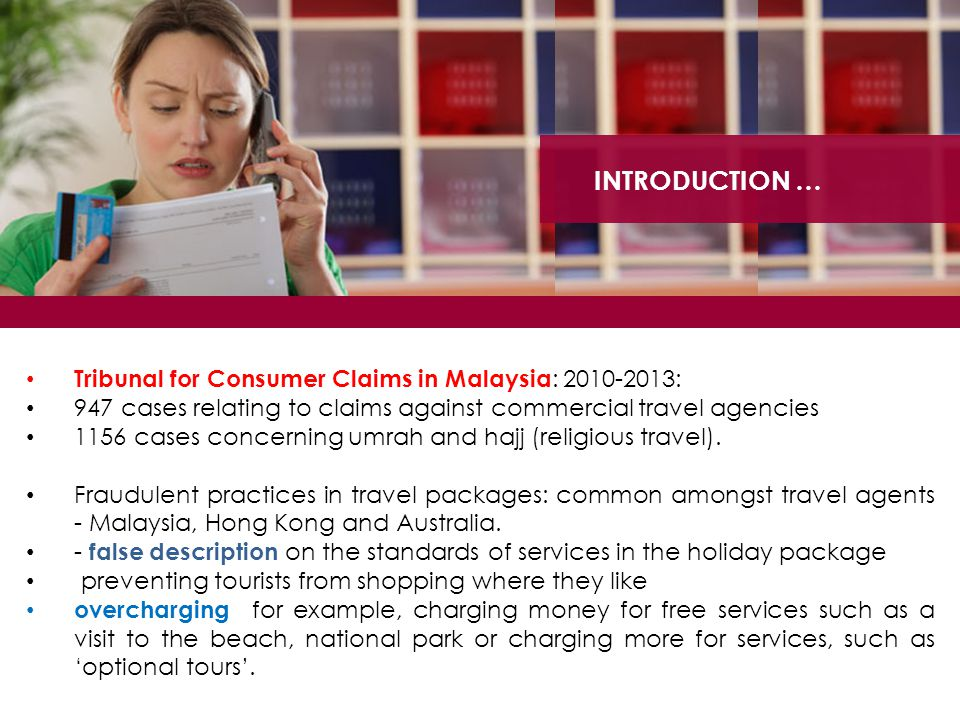 INTRODUCTION … Tribunal for Consumer Claims in Malaysia: 2010-2013: