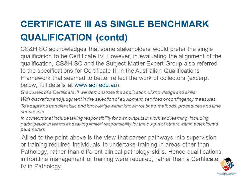 CERTIFICATE III AS SINGLE BENCHMARK QUALIFICATION (contd)