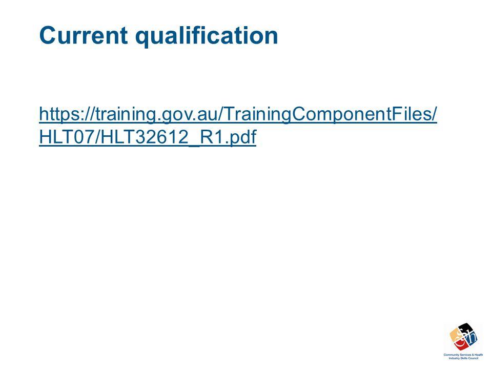 Current qualification