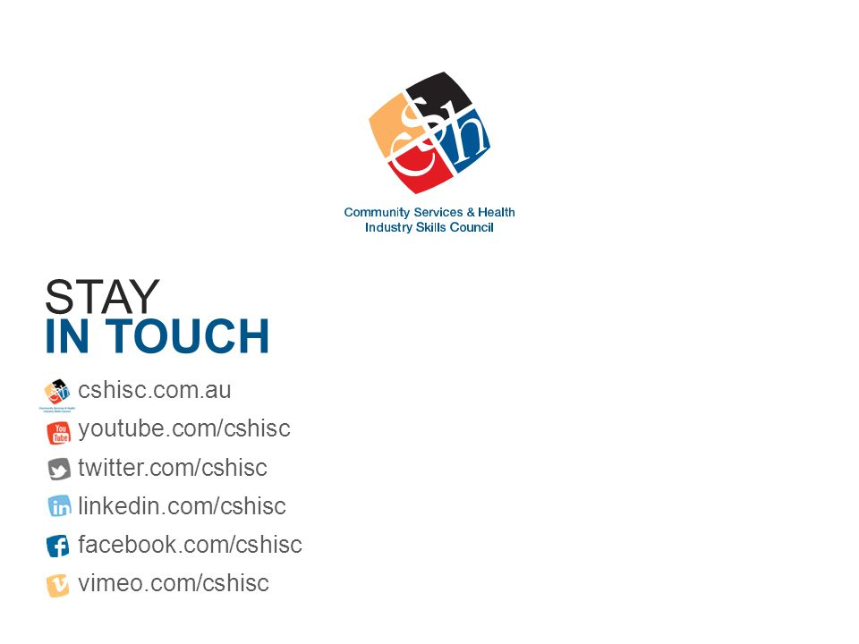 Stay in touch cshisc.com.au youtube.com/cshisc twitter.com/cshisc