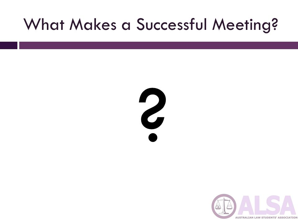 What Makes a Successful Meeting