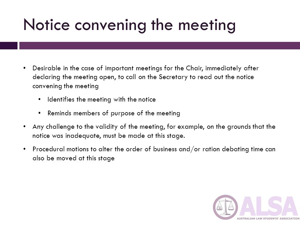 Notice convening the meeting