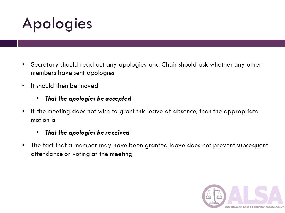 Apologies Secretary should read out any apologies and Chair should ask whether any other members have sent apologies.