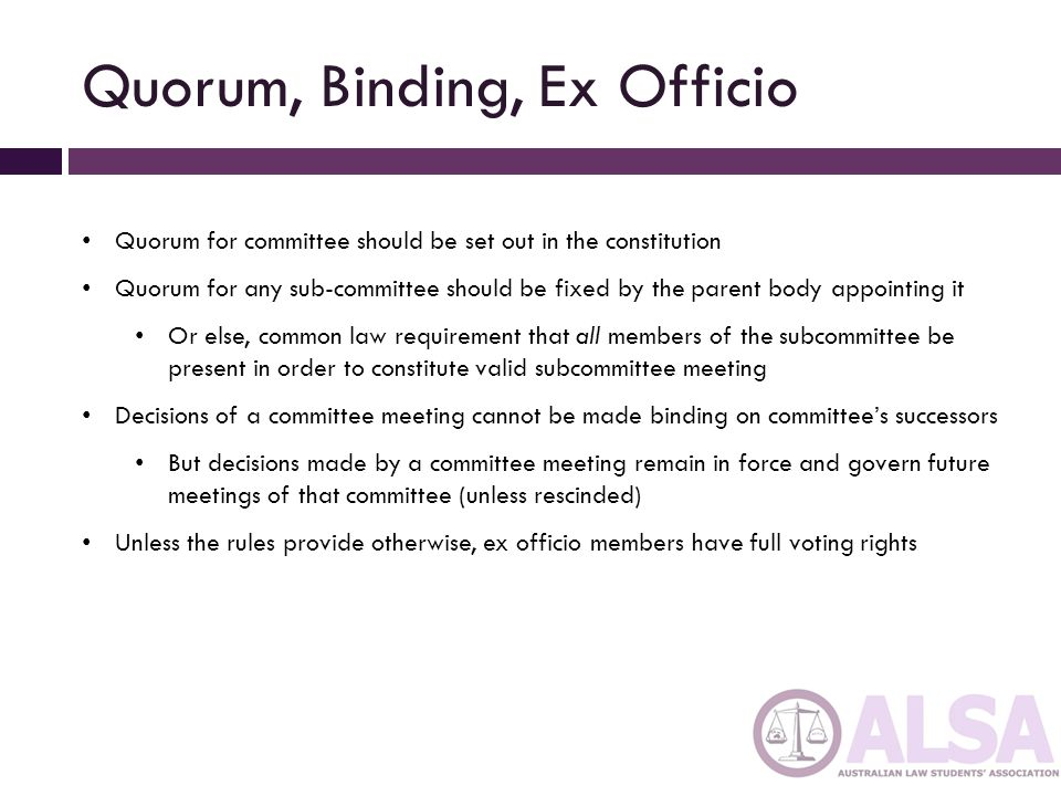 Quorum, Binding, Ex Officio