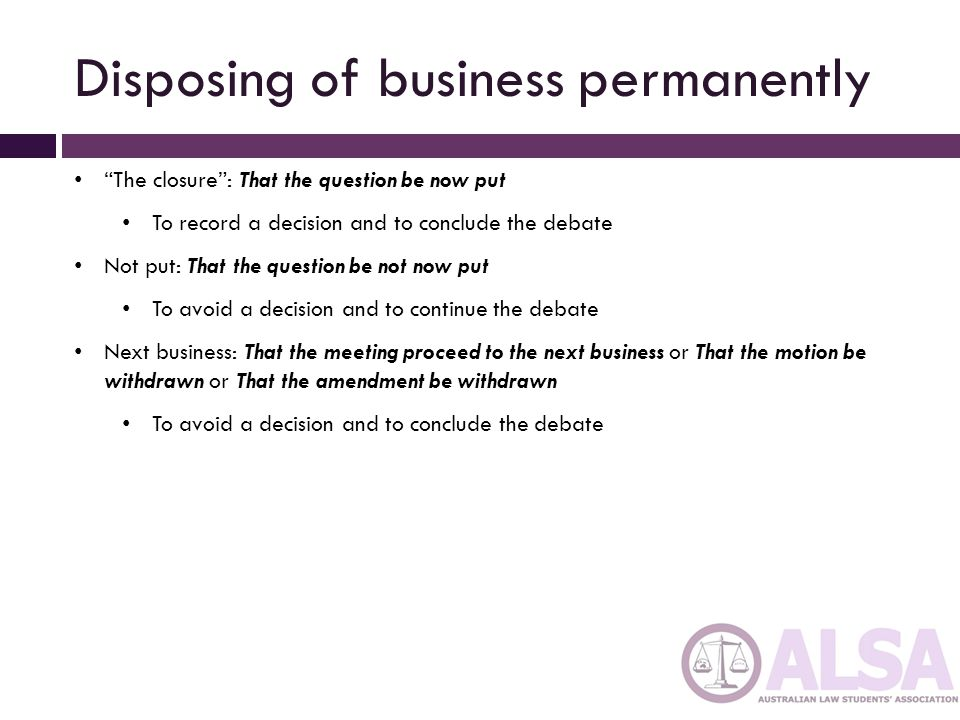 Disposing of business permanently