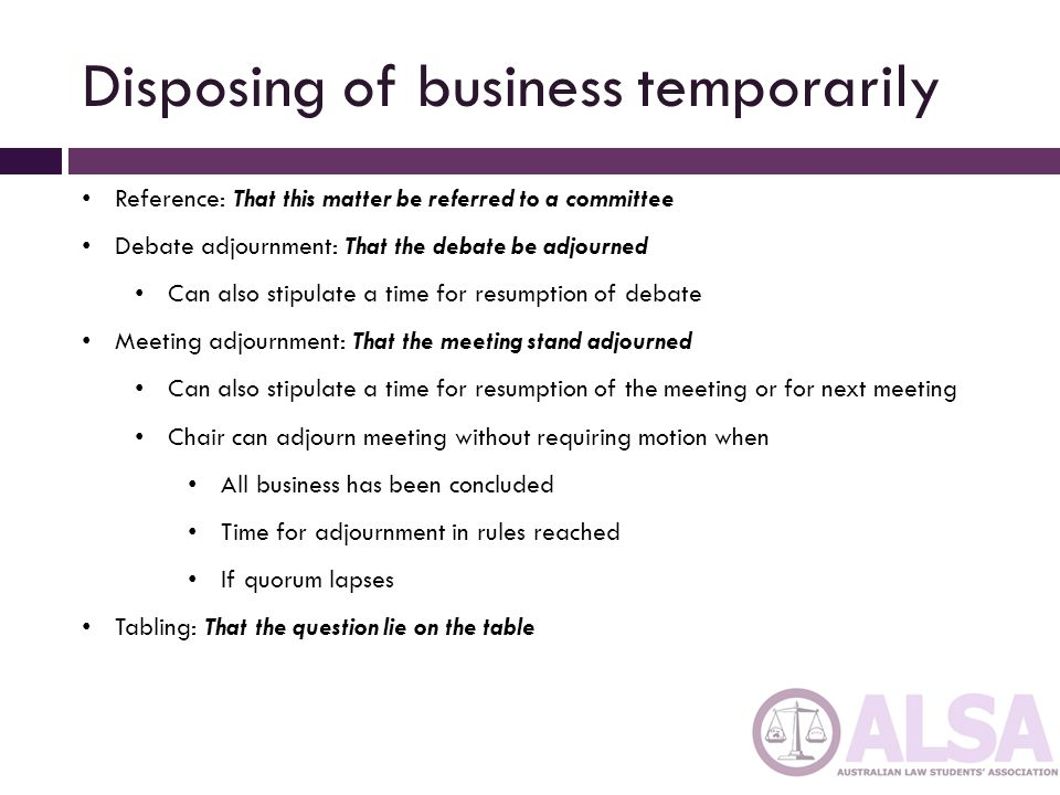 Disposing of business temporarily