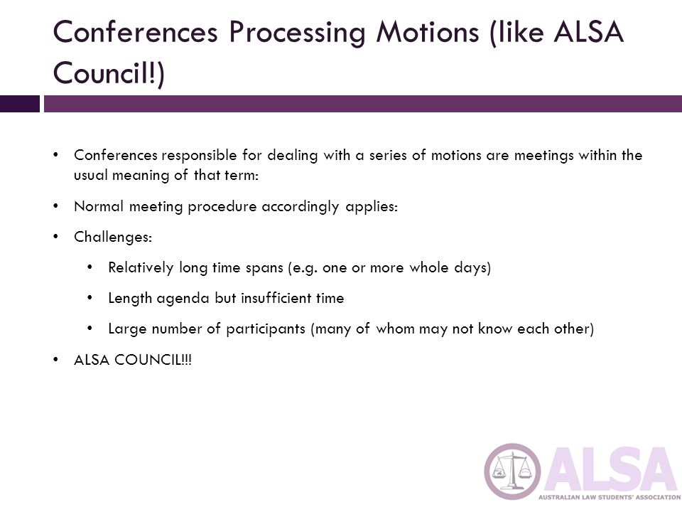 Conferences Processing Motions (like ALSA Council!)