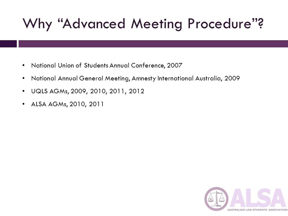 Why Advanced Meeting Procedure
