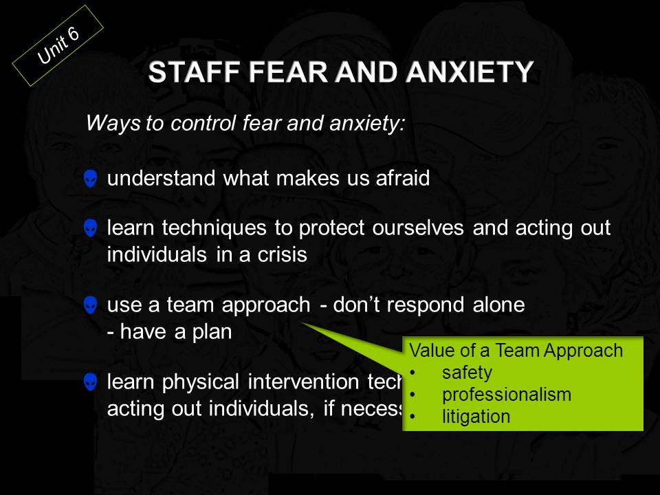 STAFF FEAR AND ANXIETY Ways to control fear and anxiety: