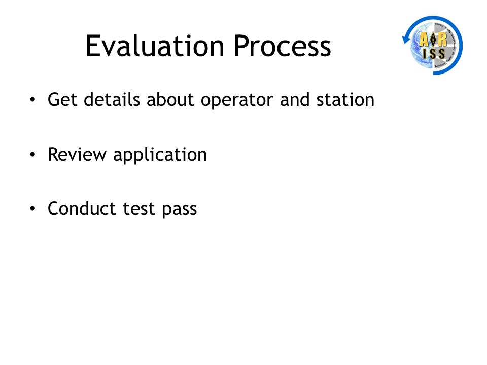 Evaluation Process Get details about operator and station