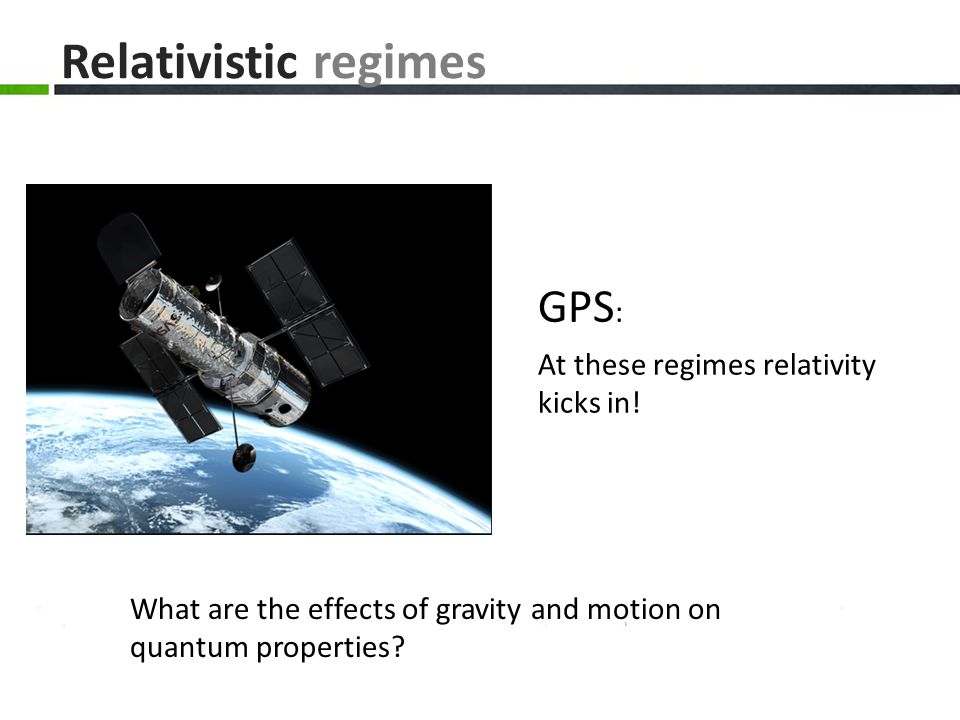 Relativistic regimes GPS: At these regimes relativity kicks in!