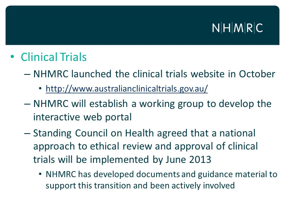 Clinical Trials NHMRC launched the clinical trials website in October