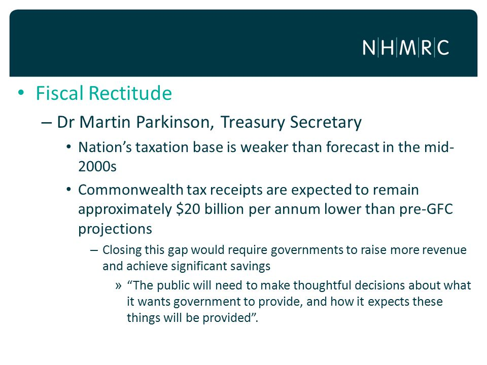 Fiscal Rectitude Dr Martin Parkinson, Treasury Secretary