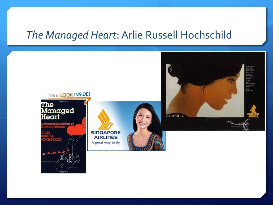 The Managed Heart: Arlie Russell Hochschild