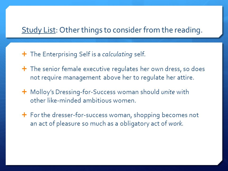 Study List: Other things to consider from the reading.