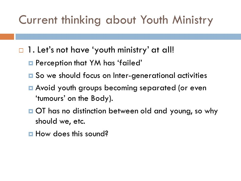 Current thinking about Youth Ministry