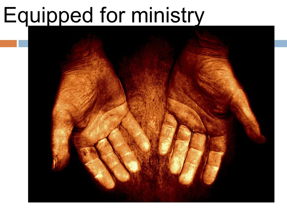 Equipped for ministry