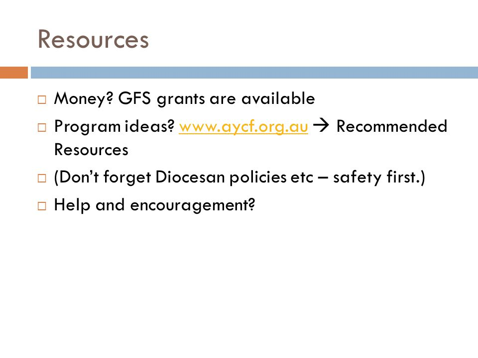 Resources Money GFS grants are available