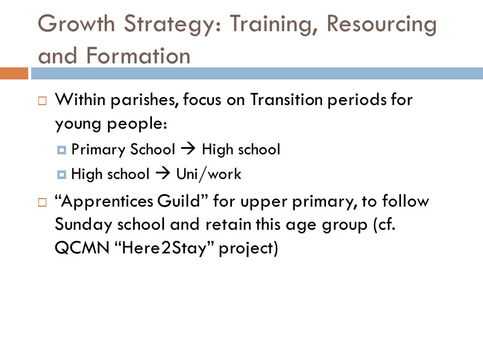 Growth Strategy: Training, Resourcing and Formation