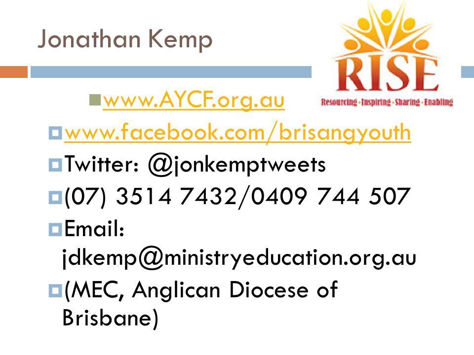 Jonathan Kemp www.AYCF.org.au www.facebook.com/brisangyouth