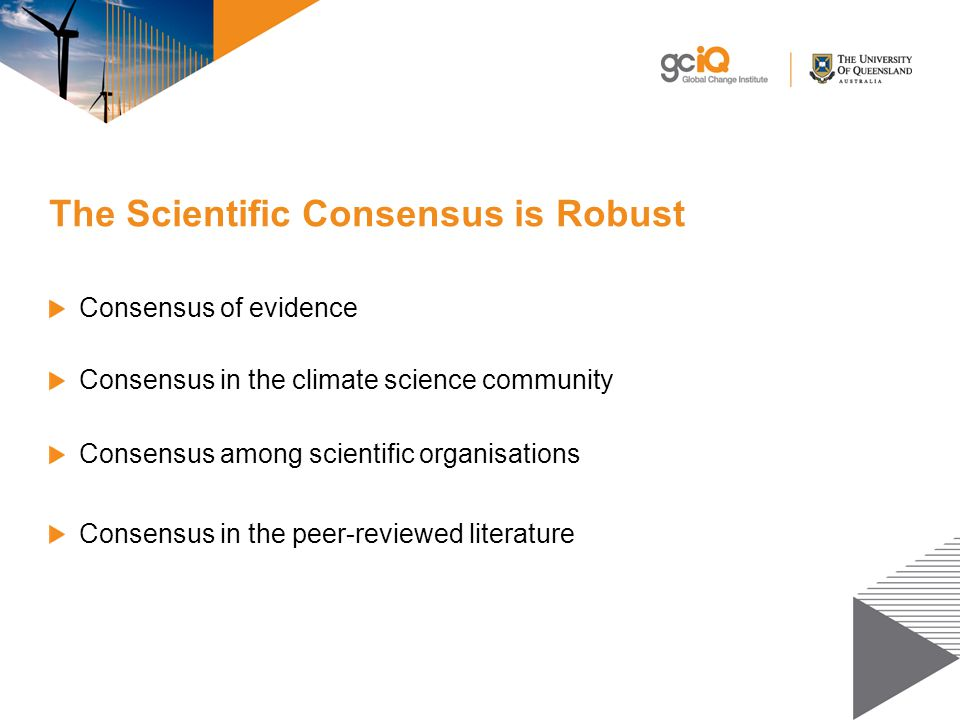 The Scientific Consensus is Robust