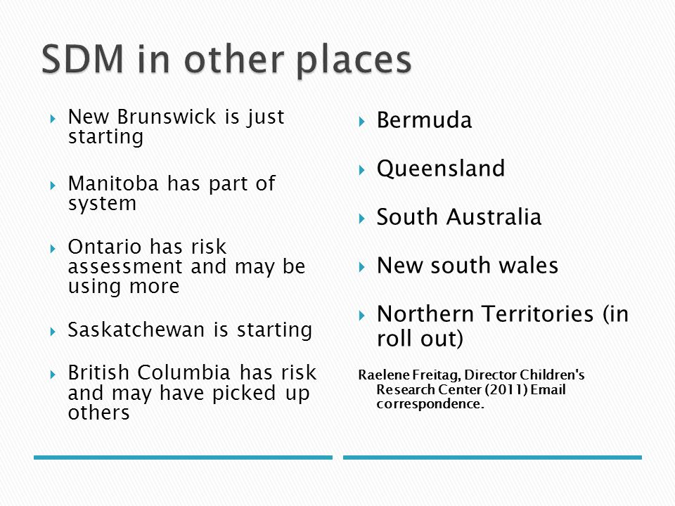 SDM in other places Bermuda Queensland South Australia New south wales