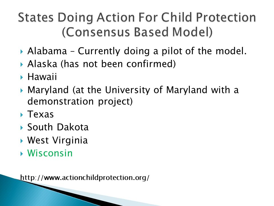 States Doing Action For Child Protection (Consensus Based Model)