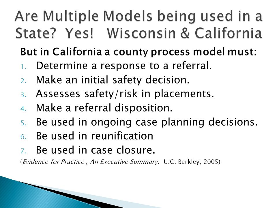 Are Multiple Models being used in a State Yes! Wisconsin & California