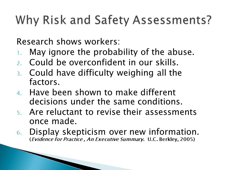 Why Risk and Safety Assessments