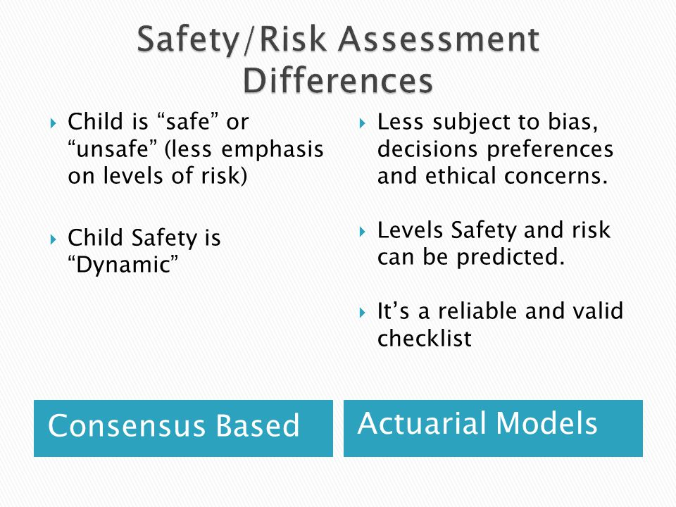 Safety/Risk Assessment Differences