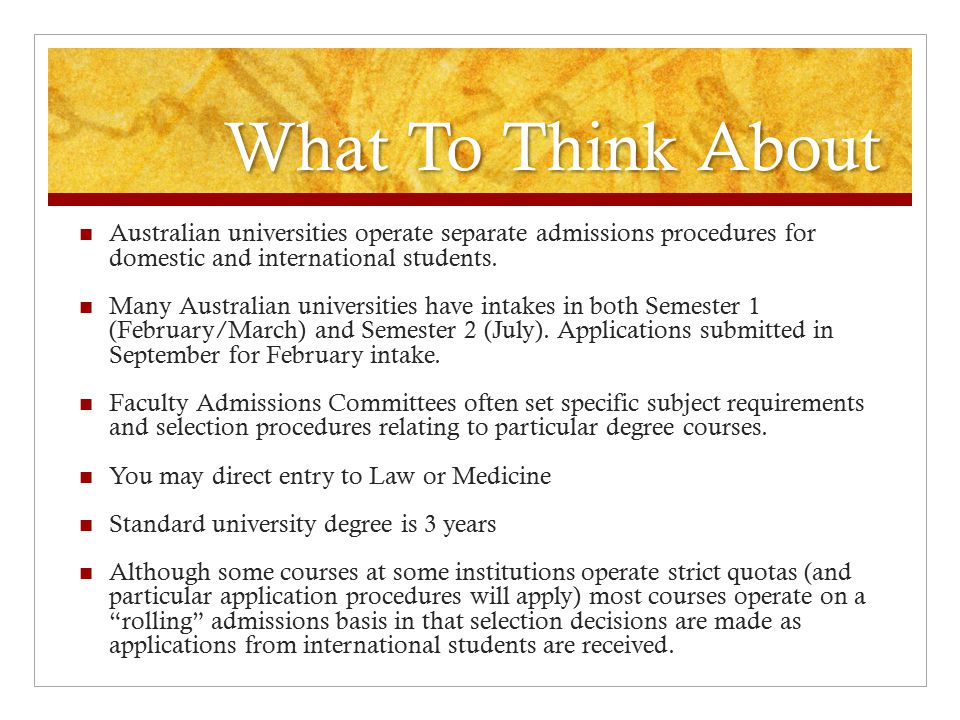 What To Think About Australian universities operate separate admissions procedures for domestic and international students.