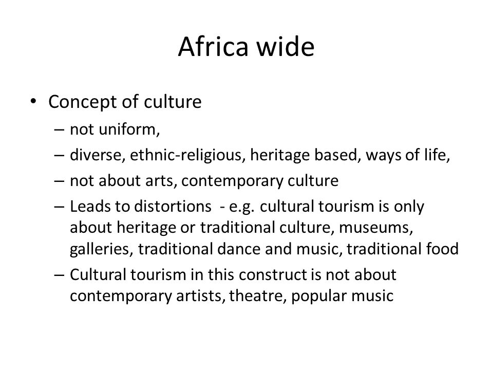 Africa wide Concept of culture not uniform,