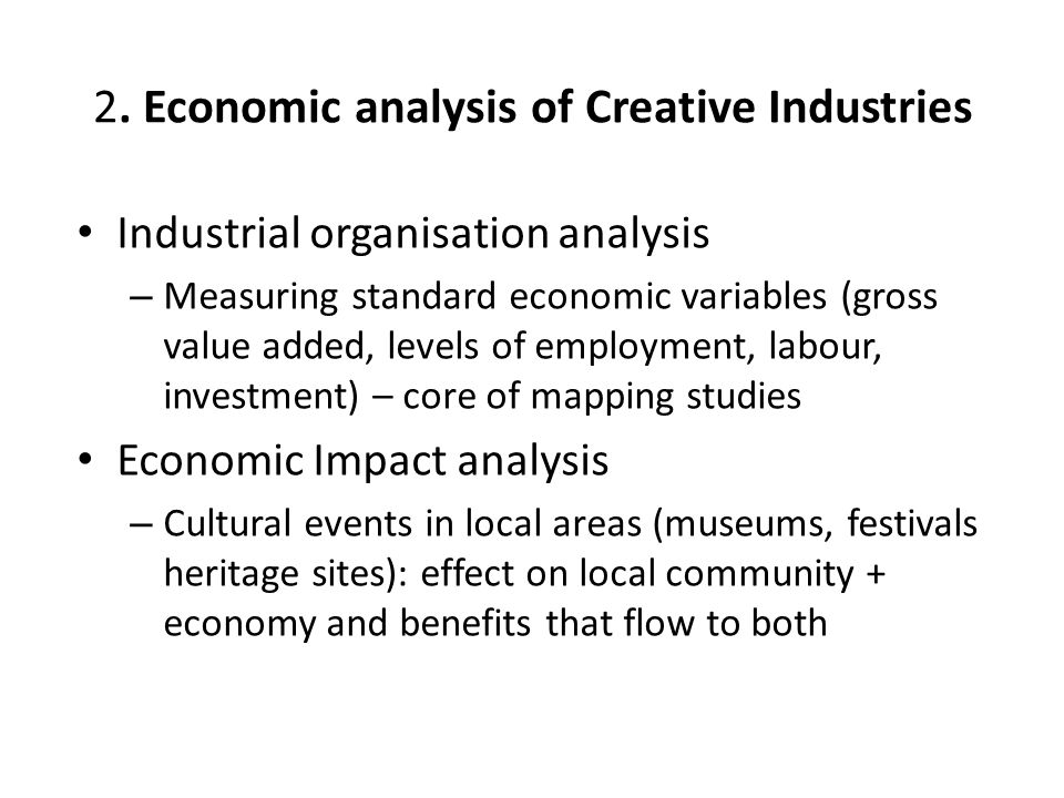 2. Economic analysis of Creative Industries