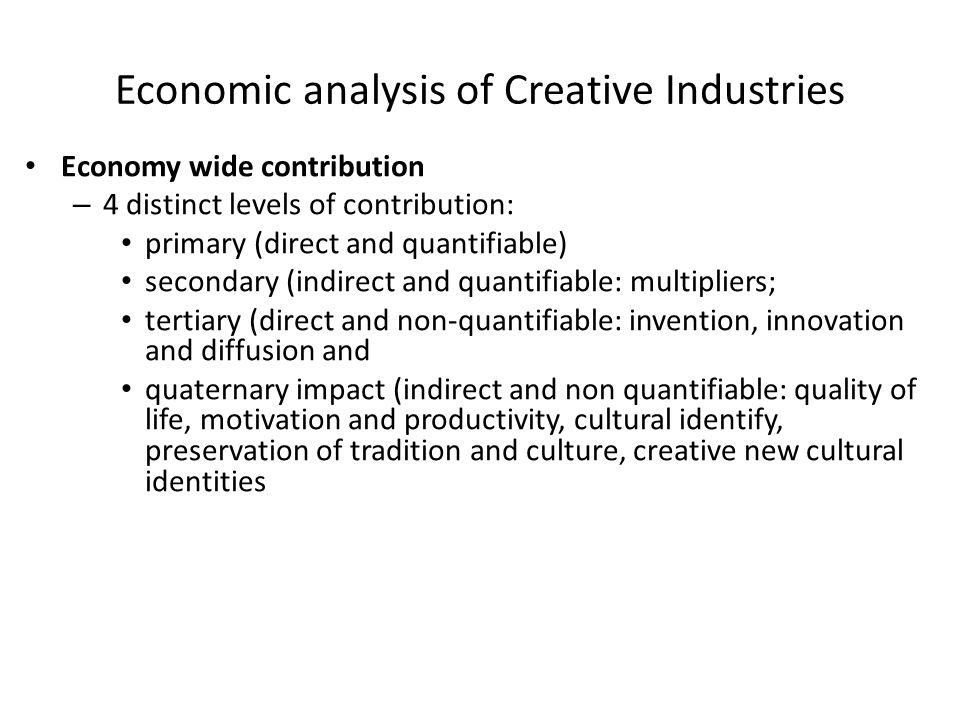 Economic analysis of Creative Industries