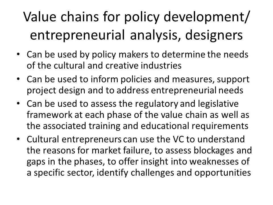 Value chains for policy development/ entrepreneurial analysis, designers