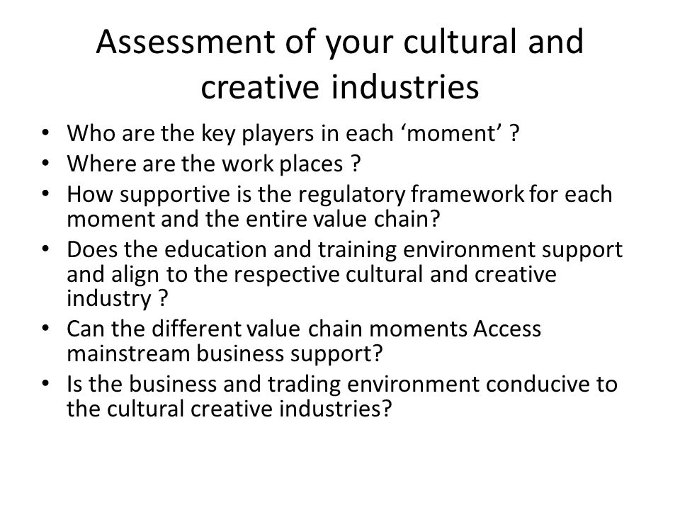 Assessment of your cultural and creative industries