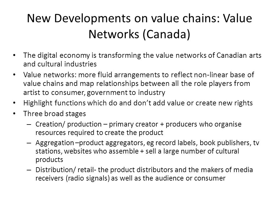 New Developments on value chains: Value Networks (Canada)