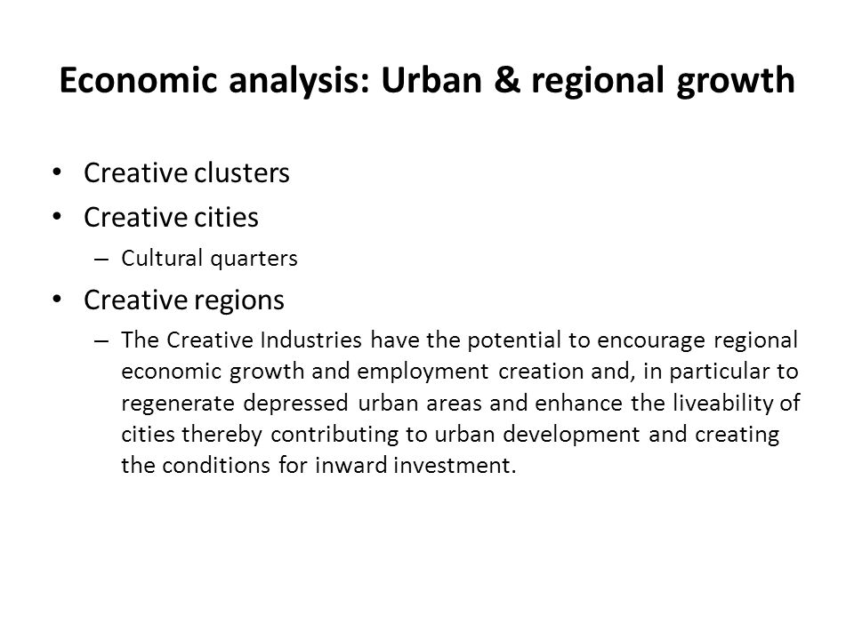 Economic analysis: Urban & regional growth