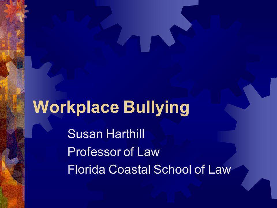 Susan Harthill Professor of Law Florida Coastal School of Law